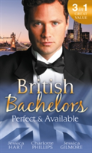 British Bachelors: Perfect And Available