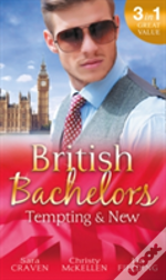 British Bachelors: Tempting And New