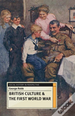 British Culture And The First World War