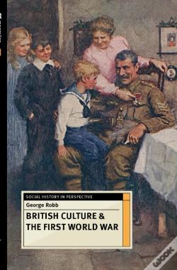 Wook.pt - British Culture And The First World War
