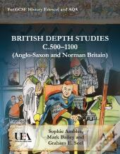 British Depth Studies C5001100 (Anglo-Saxon And Norman Britain)