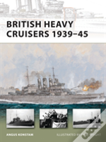 British Heavy Cruisers, 1939-45