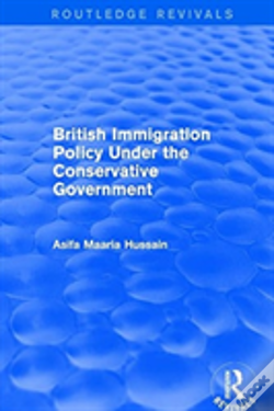 Wook.pt - British Immigration Policy Under Th