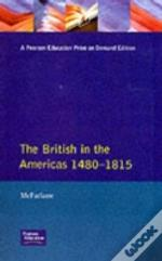 British In The Americas, 1480-1815