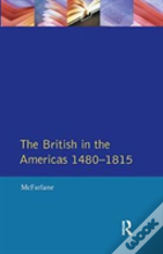 British In The Americas 1480-1815, The