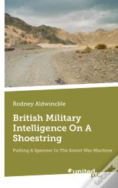 British Military Intelligence On A Shoestring
