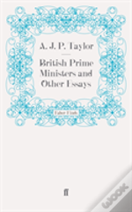British Prime Ministers And Other Essays