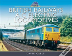 Wook.pt - British Railways A C Electric Locomotives