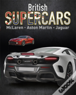 British Supercars - Mclaren, Aston Martin, Jaguar