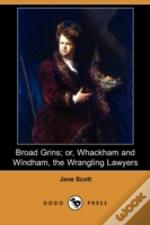 Broad Grins; Or, Whackham And Windham, T