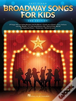 Broadway Songs For Kids 2nd Edition