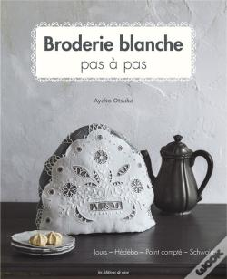 Wook.pt - Broderie Blanche Pas A Pas