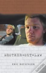 Brother-Out-Law