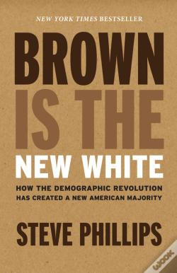 Wook.pt - Brown Is The New White