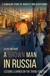 Brown Man In Russia