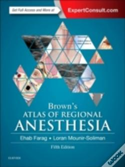 Wook.pt - Brown'S Atlas Of Regional Anesthesia