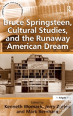 Bruce Springsteen, Cultural Studies And The Runaway American Dream