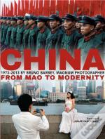 Bruno Barbey: China Since 1973 /Anglais