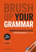 Brush up your Grammar - Inglês - 7.º, 8.º e 9.º Anos