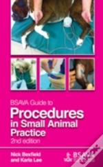 Bsava Guide To Procedures In Small Anima