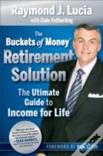 Buckets Of Money Retirement Solution