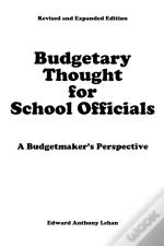 Budgetary Thought For School Officials