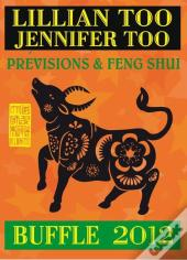Buffle 2012 - Previsions Et Feng Shui