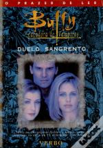 Buffy - Duelo Sangrento