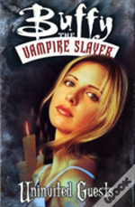 Buffy The Vampire Slayeruninvited Guests