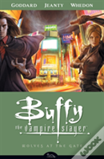 Buffy The Vampire Slayerwolves At The Gate