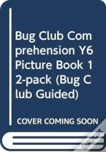 Bug Club Comprehension Y6 Picture Book