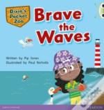 Bug Club Green A Dixie'S Pocket Zoo: Brave The Waves