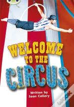 Bug Club Non-Fiction Welcome To The Circus! (Turquoise A)