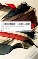 Buiding Better Britains?