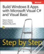 Build Windows 8 Applications With Microsoft Visual C# And Visual Basic Step By Step