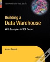 Building A Data Warehouse : With Example
