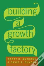 Building A Growth Factory (Enhanced Edition)
