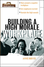 Building A High Morale Workplace
