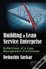 Building A Lean Service Enterprise