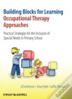Building Blocks For Learning, Occupational Therapy Approaches