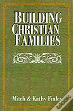 Building Christian Families
