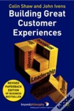 Building Great Customer Experiences