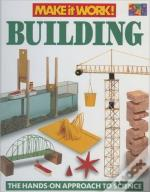Building Make It Work Science