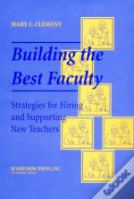 Building The Best Faculty