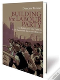Wook.pt - Building The Labour Party