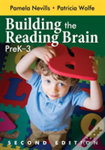 Building The Reading Brain, Pre K-3