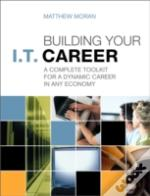 Building Your It Careera Complete Toolki