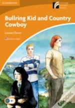 Bullring Kid And Country Cowboy Level 4 Intermediate American English