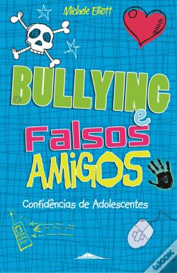 Wook.pt - Bullying e Falsos Amigos