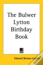 Bulwer Lytton Birthday Book